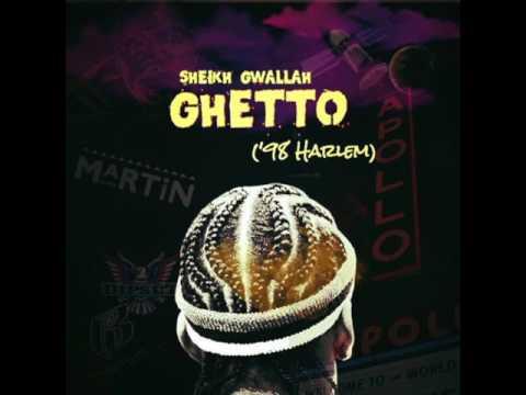 Sheikh Gwallah - Ghetto (98' Harlem)
