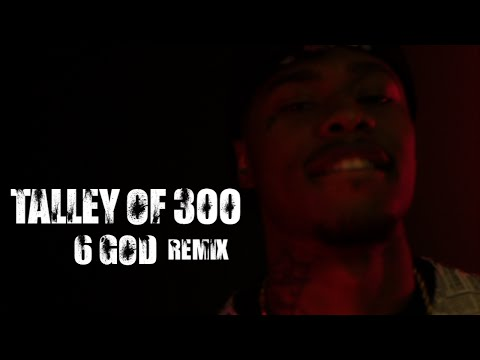 Talley of 300 - 6 God (Remix) - shot by @ElectroFlying1
