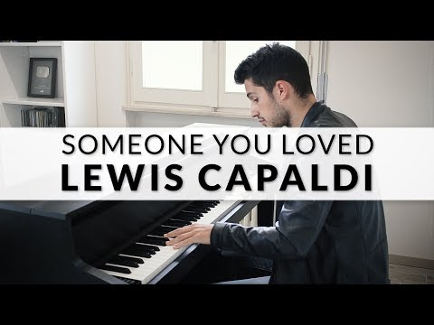 Lewis Capaldi - Someone You Loved   Piano Cover