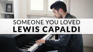 Lewis Capaldi - Someone You Loved | Piano Cover + Sheet Music