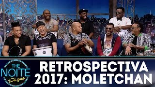Retrospectiva 2017: Moletchan | The Noite (26/01/18)