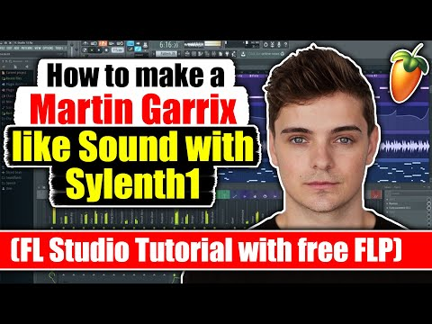How to make a Martin Garrix like Sound with Sylenth1 (FL Studio Tutorial with free FLP)