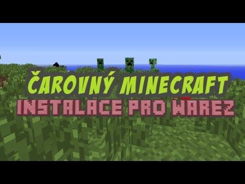 [CZ] Instalace Čarovného Minecraftu + Ukázka funkčnosti (Warez Edition)