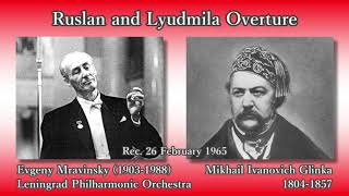Glinka: Ruslan and Lyudmila Overture, Mravinsky (1965) グリンカ ルスランとリュドミラ序曲 ムラヴィンスキー