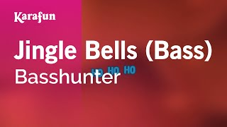 Karaoke Jingle Bells (Bass) - Basshunter *