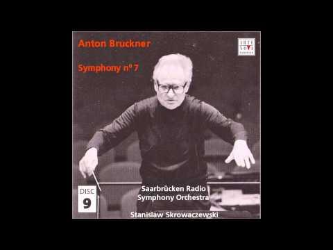 Anton Bruckner - Symphony No. 7 [Stanislaw Skrowaczewski, Saarbrücken Radio Symphony Orchestra]