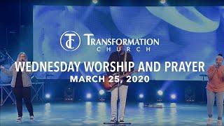 Transformation Church | Wednesday Worship and Prayer