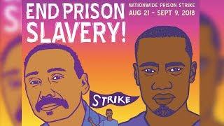 Prisoners Across the US Strike to End Modern Day Slavery