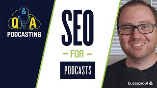 Podcast SEO: How to grow your podcast with SEO