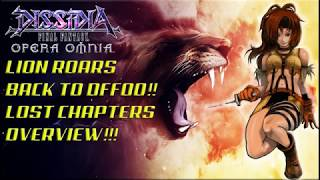 Dissidia Final Fantasy: Opera Omnia LION ROARS BACK INTO DFFOO!! LOST CHAPTERS OVERVIEW!!