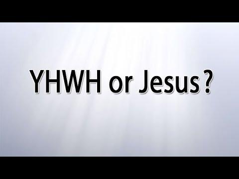 YHWH or Jesus?