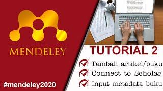 Mendeley #2: Menambah Artikel/buku Dan Menghubungkan Dengan Google Scholar