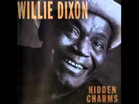 Willie Dixon - Don't Tell Me Nothin'.wmv