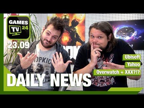 Ubisoft, Yahoo, Titanfall, Overwatch+XXX?  | Games TV 24 Daily - 23.09.2016