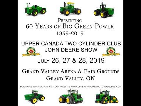 2019 Upper Canada John Deere two cylinder show. Excellent!!!