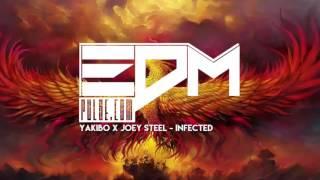 Yakibo X Joey Steel - Infected