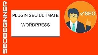 Hướng dẫn cài đặt sử dụng chức năng Plugin SEO Ultimate cho Wordpress