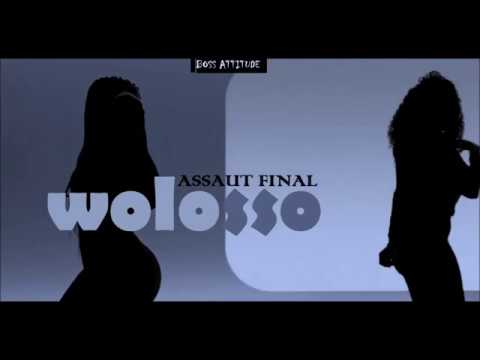 ASSAUT FINAL _ wolosso new (Audio Officiel)