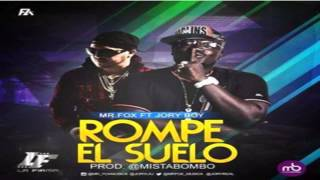 Mr Fox Ft Jory Boy - Rompe El Suelo