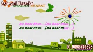 Aa Raat Bhar Heropanti Karaoke with female voice