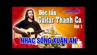 Liên khúc Độc tấu Guitar Nhạc Sống Xuân An 2