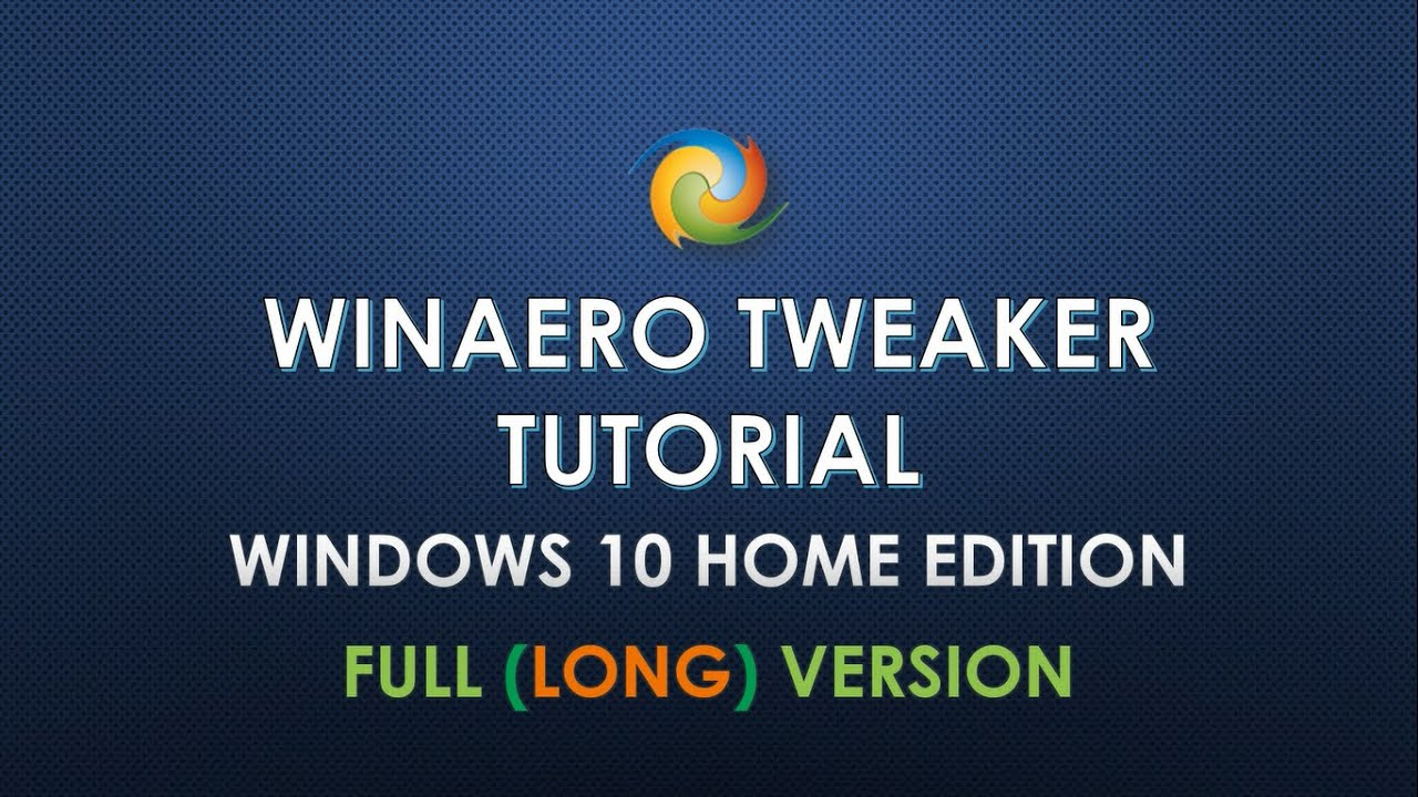Winaero Tweaker Tutorial Windows 10 Full Version 2016 Youtube