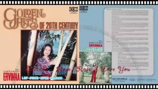 Video 愛慧娜/Ervinna - Rose, Rose I Love You download MP3, 3GP, MP4, WEBM, AVI, FLV Juli 2018