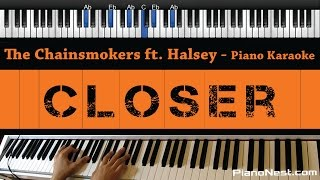 The Chainsmokers feat. Halsey - Closer - Piano Karaoke / Sing Along / Cover with Lyrics