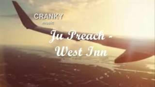 Ju Preach - -West Inn