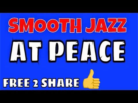 AT PEACE ♥ FREE PUBLIC DOMAIN MUSIC ♫  NO COPYRIGHT MUSIC