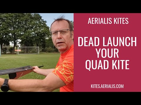 Tutorial: How to Dead Launch Your Quad Kite! #1