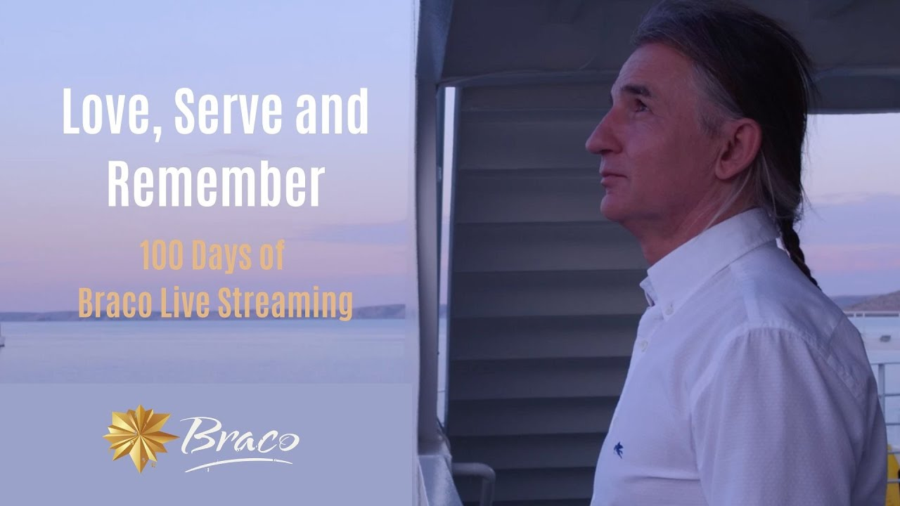 Love, Serve and Remember - 100 Days of Live Streaming of Braco's Gaze