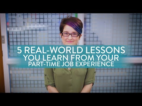 5 Real-World Lessons You Learn From Your Part-Time Job Experience
