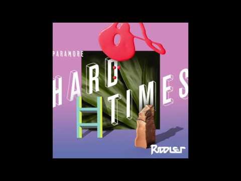 Paramore - Hard Times (Riddler Remix)