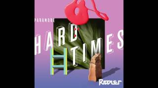 Paramore - Hard Times (Riddler Remix)