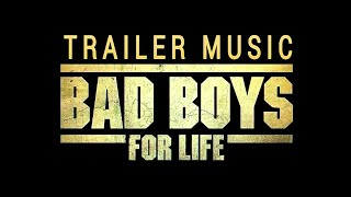 BAD BOYS FOR LIFE - TRAILER MUSIC (2K19)