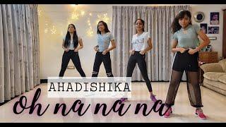Oh nanana   Ahaana , Diya , Ishaani , Hansika   Dance Cover