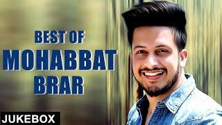 Best of Mohabbat Brar | Jukebox | White Hill Music
