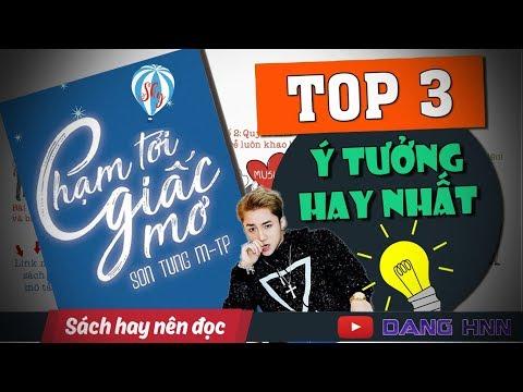 [Review sách] : Chạm tới giấc mơ - Sơn Tùng MTP   DANG HNN