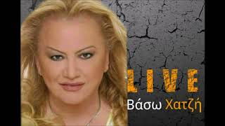Σκλάβα έγινε η καρδιά μoυ - Βάσω Χατζή (live)