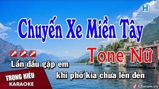 Karaoke Chuyến Xe Miền Tây Tone Nữ Nhạc Sống | Trọng Hiếu