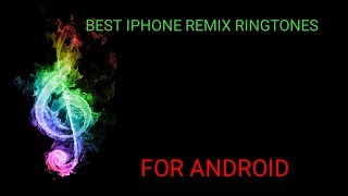 best-iphone-remix-ringtones-of-end-of-2017