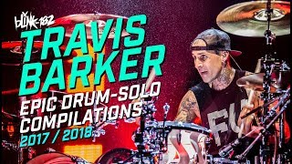 🔥 Best of Travis Barker Drum-solo | 2017/2018 |