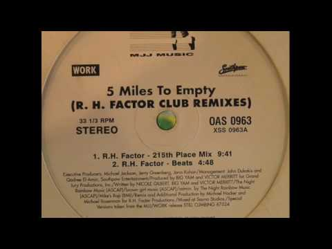 5 Miles To Empty Dance Mix.