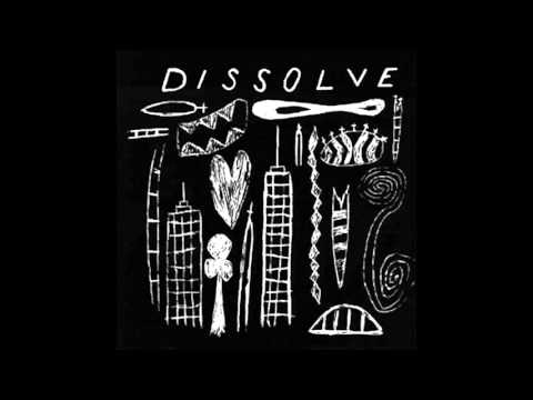 Dissolve – That That Is Is...(Not) [Full Album]