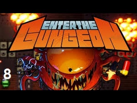 Let's Play - Enter the Gungeon - Episode 8