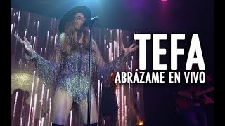 Abrázame (En Vivo) - Tefa