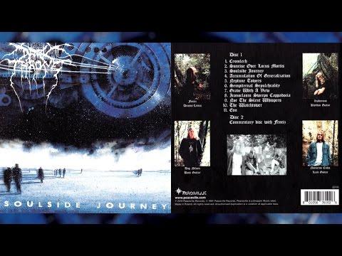 "DARKTHRONE ""Soulside Journey"" [w/ Fenriz Commentary]"