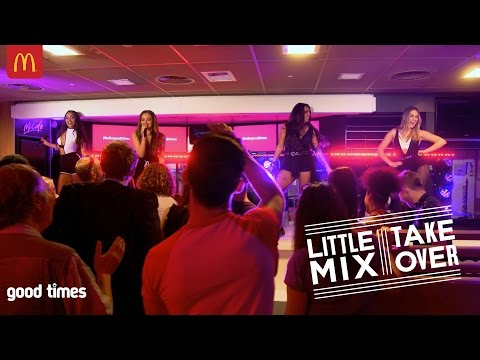 Amazing Little Mix surprise performance in McDonald's   good times   McDonald's UK