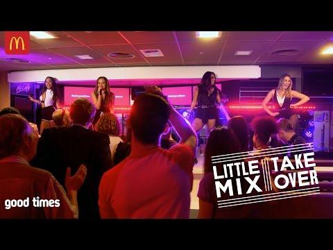 Amazing Little Mix surprise performance in McDonald's | good times | McDonald's UK